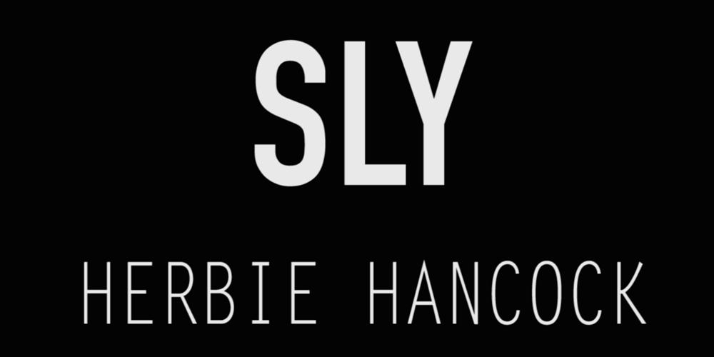 """Herbie Hancock """"Sly"""""""