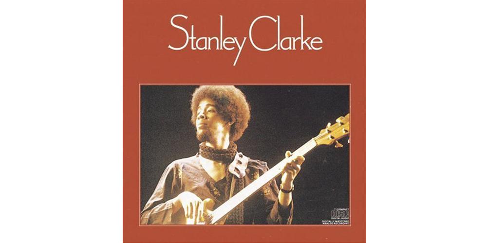 Stanley Clarke – Stanley Clarke