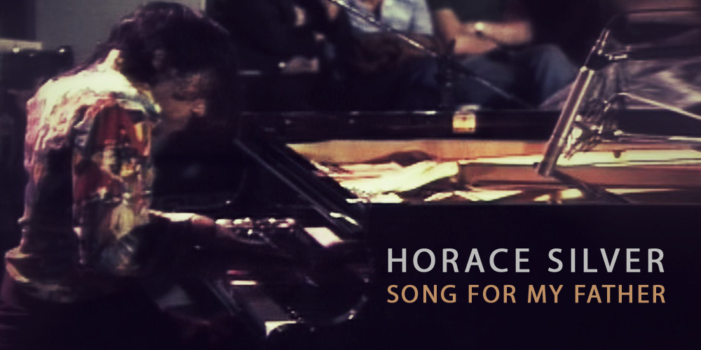 "Horace Silver ""SONG FOR MY FATHER"" (Live Video)"