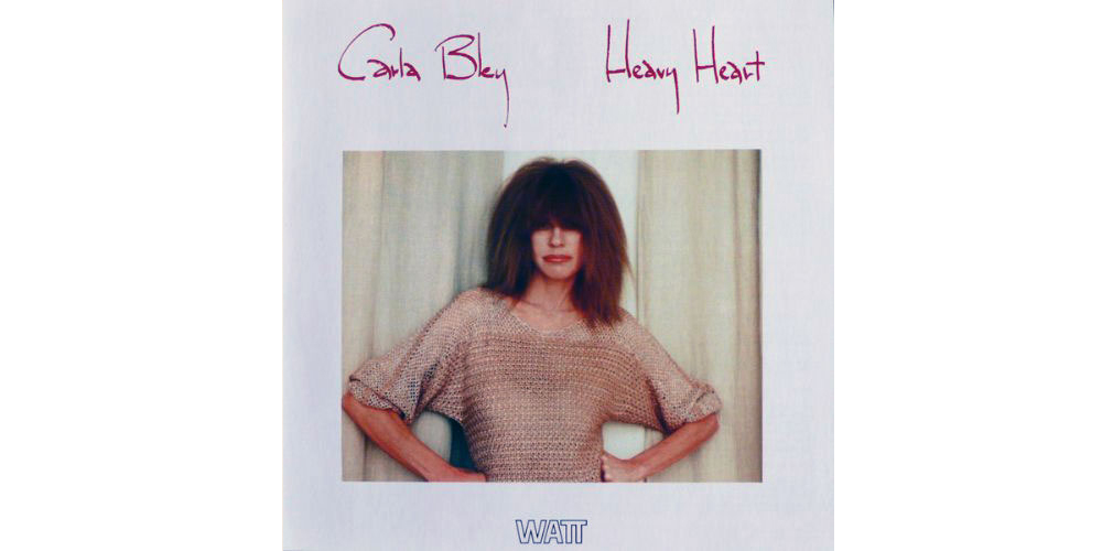 Carla Bley – Heavy Heart