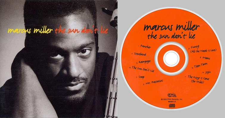 "Marcus Miller ""The Sun Don't Lie"""